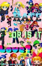 Hate or is it Love? Ppgz by Maries16