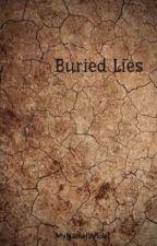 Buried Lies by MyNameIsViolet