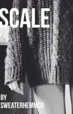 Scale. [c.h au] by sweaterhemmox