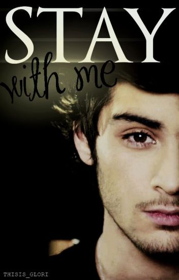 Stay with Me [Ziall] / OS
