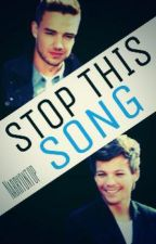 Stop This Song (LiLo) by narryontop