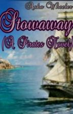 Stowaway (A Pirate Novel) by AshaWheeler