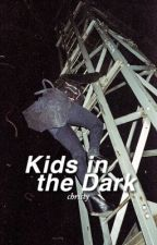Kids in the Dark ✘ ashton au by runawayash