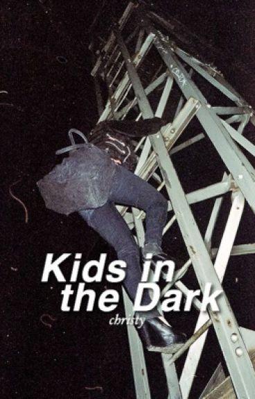 Kids in the Dark ✘ ashton au