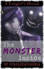 A Fangirl's Dream: The Monster Inside (Vincent x Reader) by PurpleKatPhobia