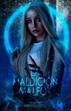 La Maldición Malfoy (#LHDDM&HG2) by MrsMalfoy_
