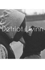 Detroit Livinn ' II . by og-dx-