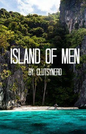 Island of Men by ClutsyNerd