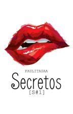 Secretos by PaulitaSaa