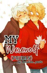 My Werewolf {PruCan} by hetalian_pasta