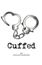 Stydia- Cuffed by AlisonLovesStydia
