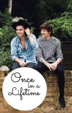 Once in a Lifetime *Larry Stylinson au* by evalyn88