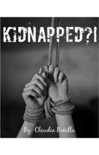 Kidnapped?! by claudiabonilla33
