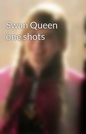 Swan Queen one shots by AngelTrueSpirit