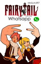 Fairy Tail Whatsapp © by MrsSutcliff7