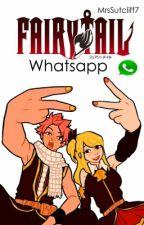 Fairy Tail Whatsapp © by MrsSutcliff7
