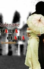 Codename: Maria Clara  by iangelspark