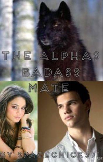 The Alpha's Badass Mate