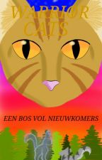 Warior Cats een bos vol nieuwelingen by tabletkiddo