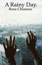 A Rainy Day.  H.S   by takemewithyouharry