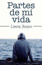Partes de mi vida by YaneimDelValle