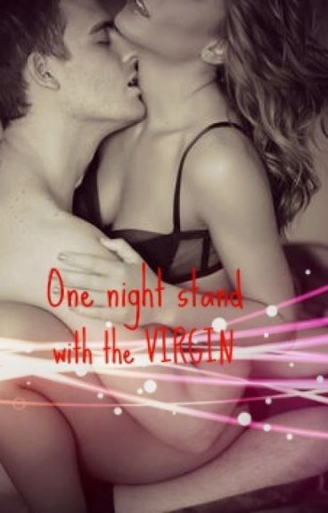 One night stand with a VIRGIN(One Shot)