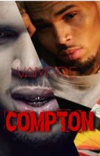 Vampire In Compton (EDITING!) by Cherokee_Monroe