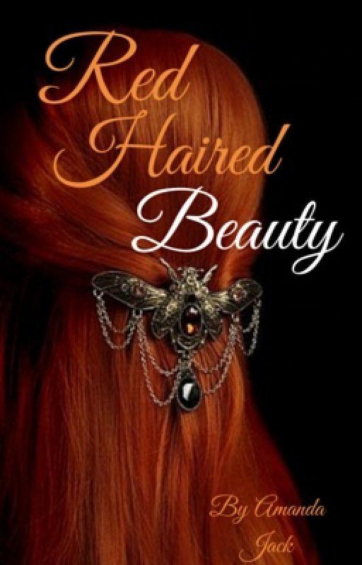 Red Haired Beauty (wattys2016) by wolfandphoenix