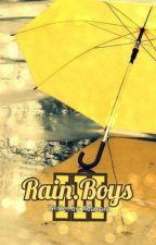 Rain.Boys III by Adamant