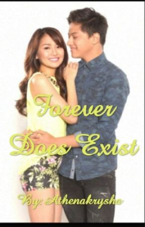 Forever Does Exist (KathNiel Fanfiction) by itskrishy