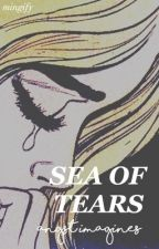sea of tears ➳ angst imagines by mingify