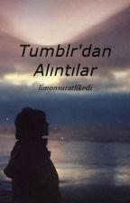 TUMBLR'DAN ALINTILAR by Limonsuratlikedi