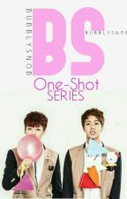 BS One-Shots by loyalroyale