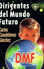 Dirigentes Del Mundo Futuro. by luz-perpe