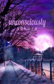 Unconsciously by ScarlettClouds