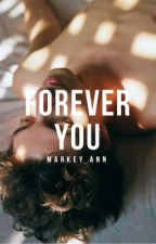 Forever You | ongoing by indications-