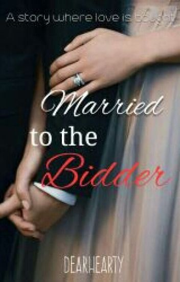 Married to the Bidder