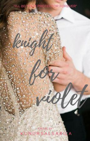 Knight for Violet by kunursalsabila
