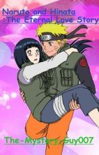 NaruHina:The Eternal Love Story by The-Mystery-Guy007
