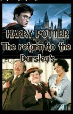 HARRY POTTER- The return to the Dursley's by BlackAdder_7