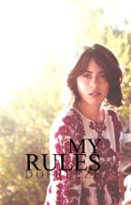 My Rules by DoFreeze