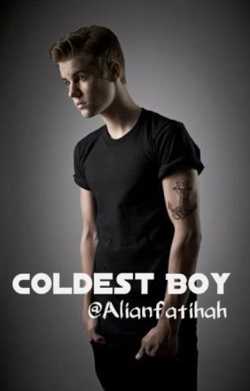 Coldest boy (Justin Bieber Story Indonesia)