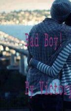Bad Boy !*abgeschlossen* by Victory1707