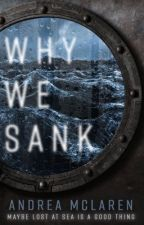 Why We Sank by AnniesBooks