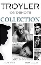 TROYLER one-shots COLLECTION by LiLuLee
