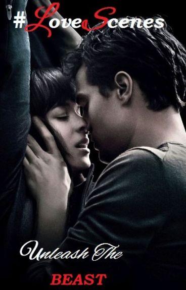 #LoveScenes (R18 Jamie Dornan & Dakota Johnson fanfic onHOLD)