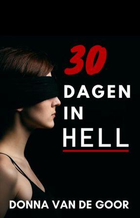30 dagen in Hell (voltooid) by DonnavdGoor