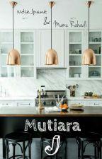 MUTIARA J by ndiejpank