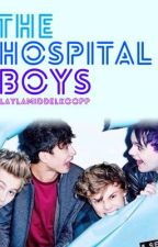 The hospital boys { a Dutch 5sos Fanfiction } by laylamiddelkoopp