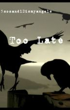 Too Late (Michael Clifford◼One Shot) by astrogirll